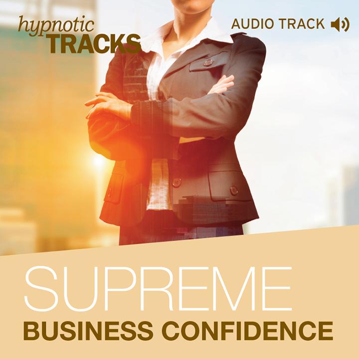 Supreme Business Confidence via Hypnotic Tracks